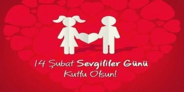 14 Şubat Sevgililer Günü Kutlu Olsun